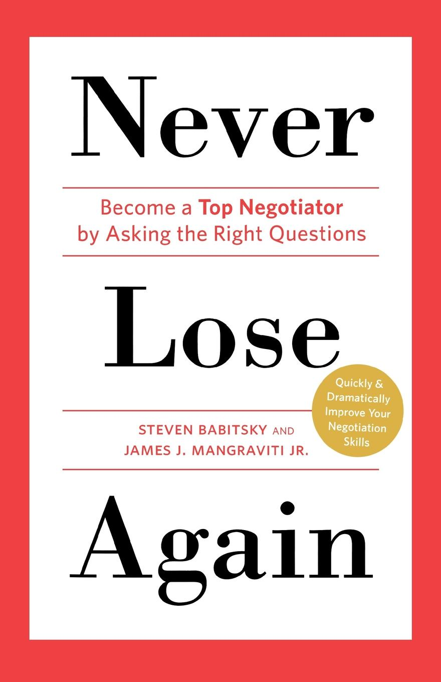 Steven Babitsky, James J. Mangraviti Never Lose Again