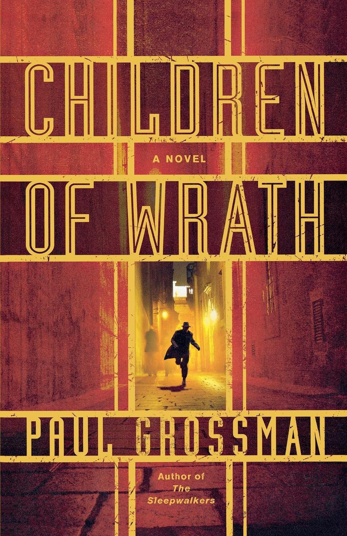 Paul Grossman Children of Wrath