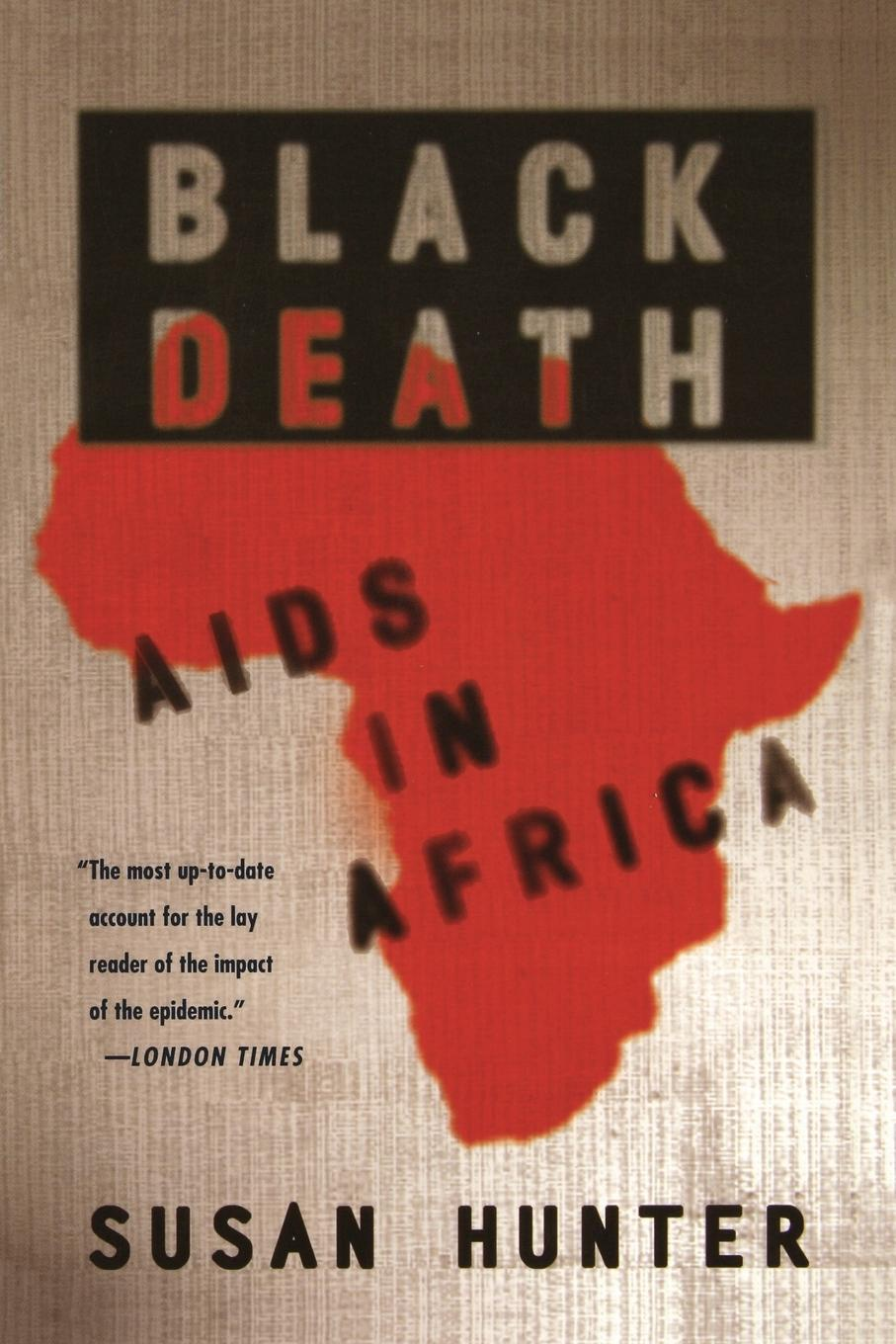 Susan Hunter Black Death. AIDS in Africa amoy aids source