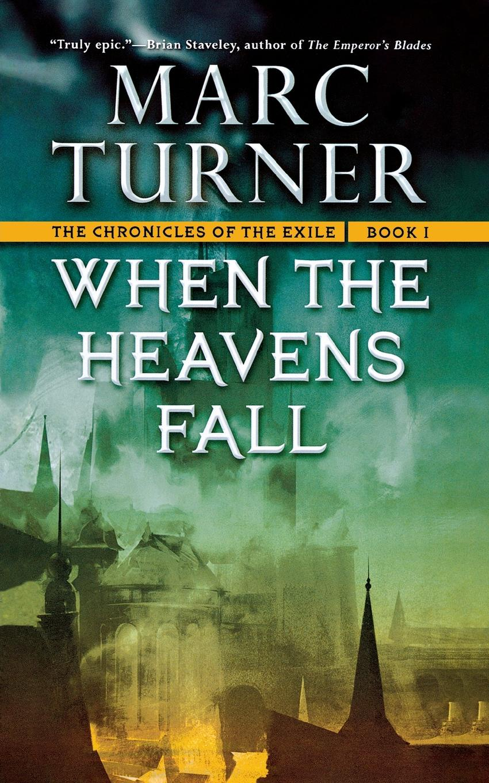 MARC TURNER WHEN THE HEAVENS FALL eileen nauman touch the heavens