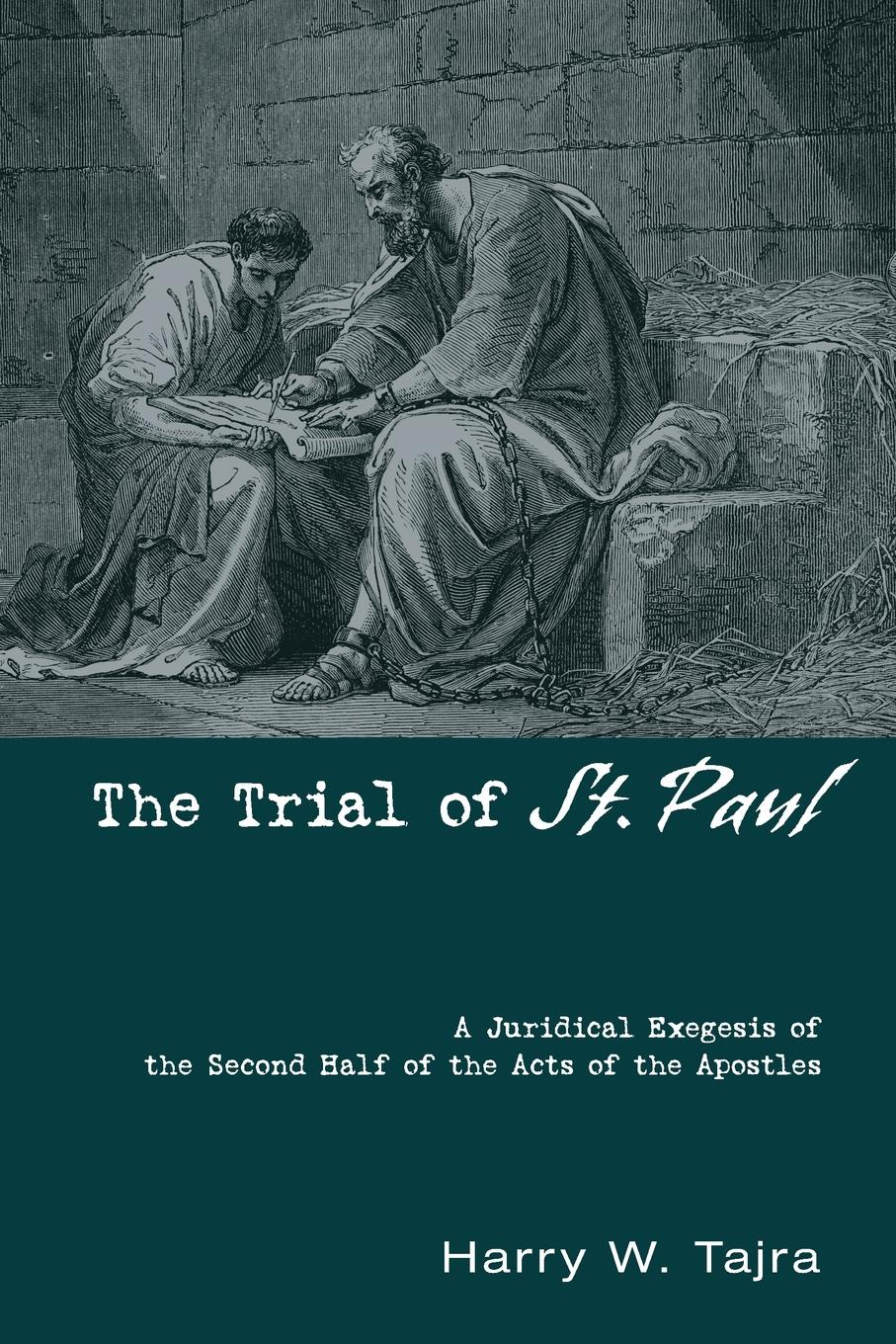 Harry W. Tajra The Trial of St. Paul st paul mother mater christi meditations on our lady