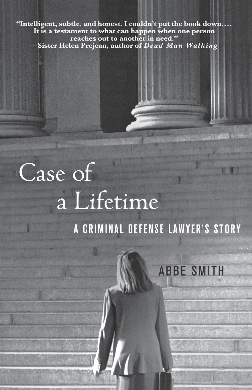 ABBE SMITH CASE OF A LIFETIME