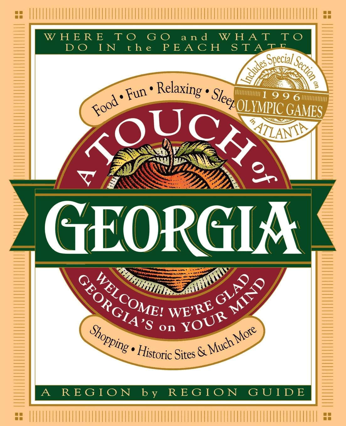 цена Thomas Nelson Publishers, Cecil B. Murphey A Touch of Georgia. Where to Go and What to Do in the Peach State онлайн в 2017 году