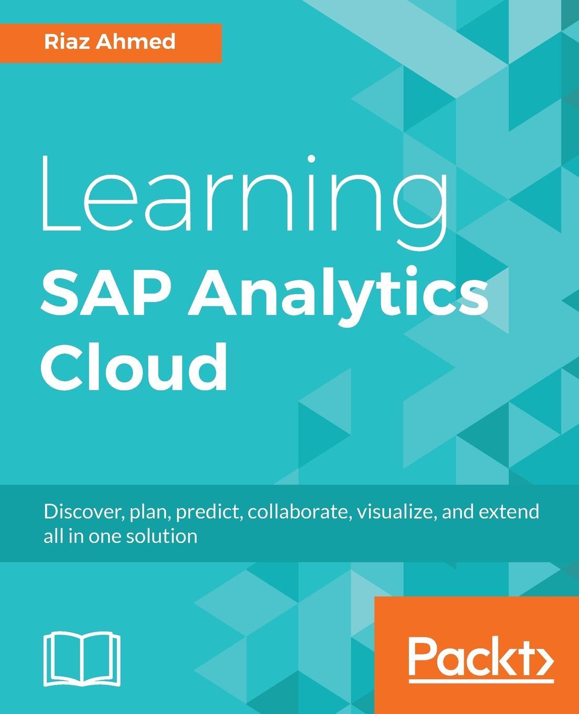 Riaz Ahmed Learning SAP Analytics Cloud