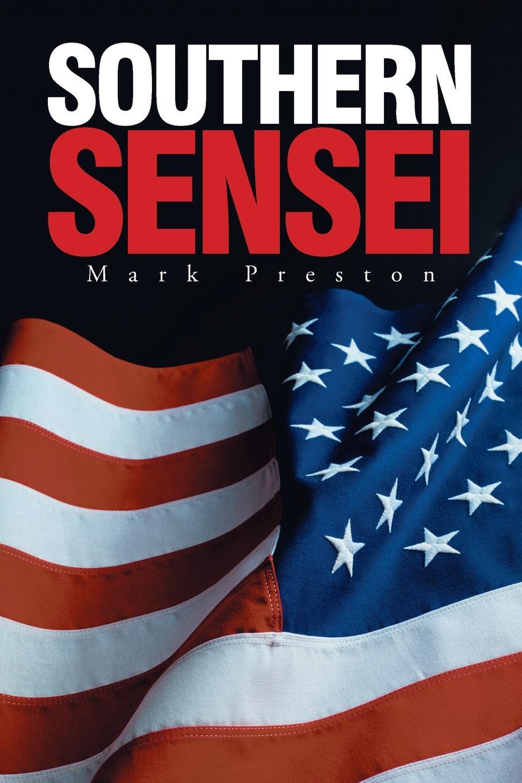 Mark Preston Southern Sensei цена 2017