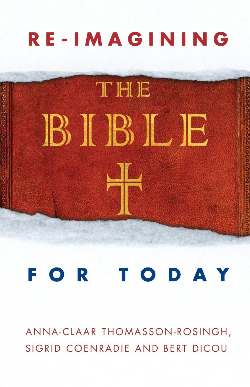 Bert Dicou Reimagining the Bible for Today reimagining the norm
