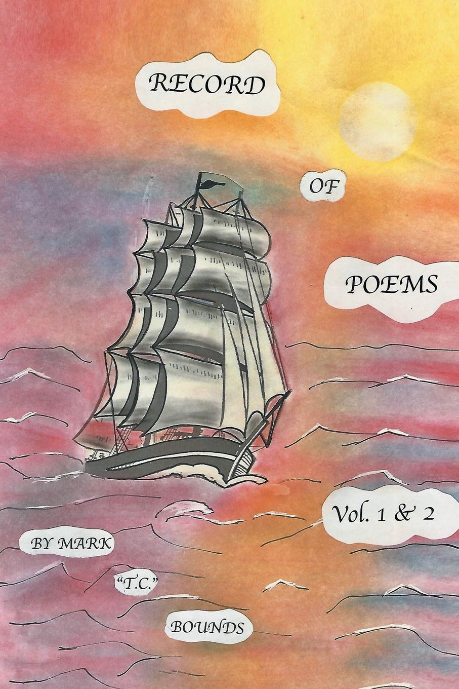 Mark Bounds Record of Poems