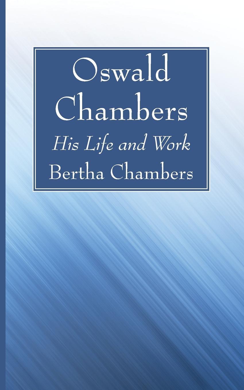 Bertha Chambers Oswald Chambers