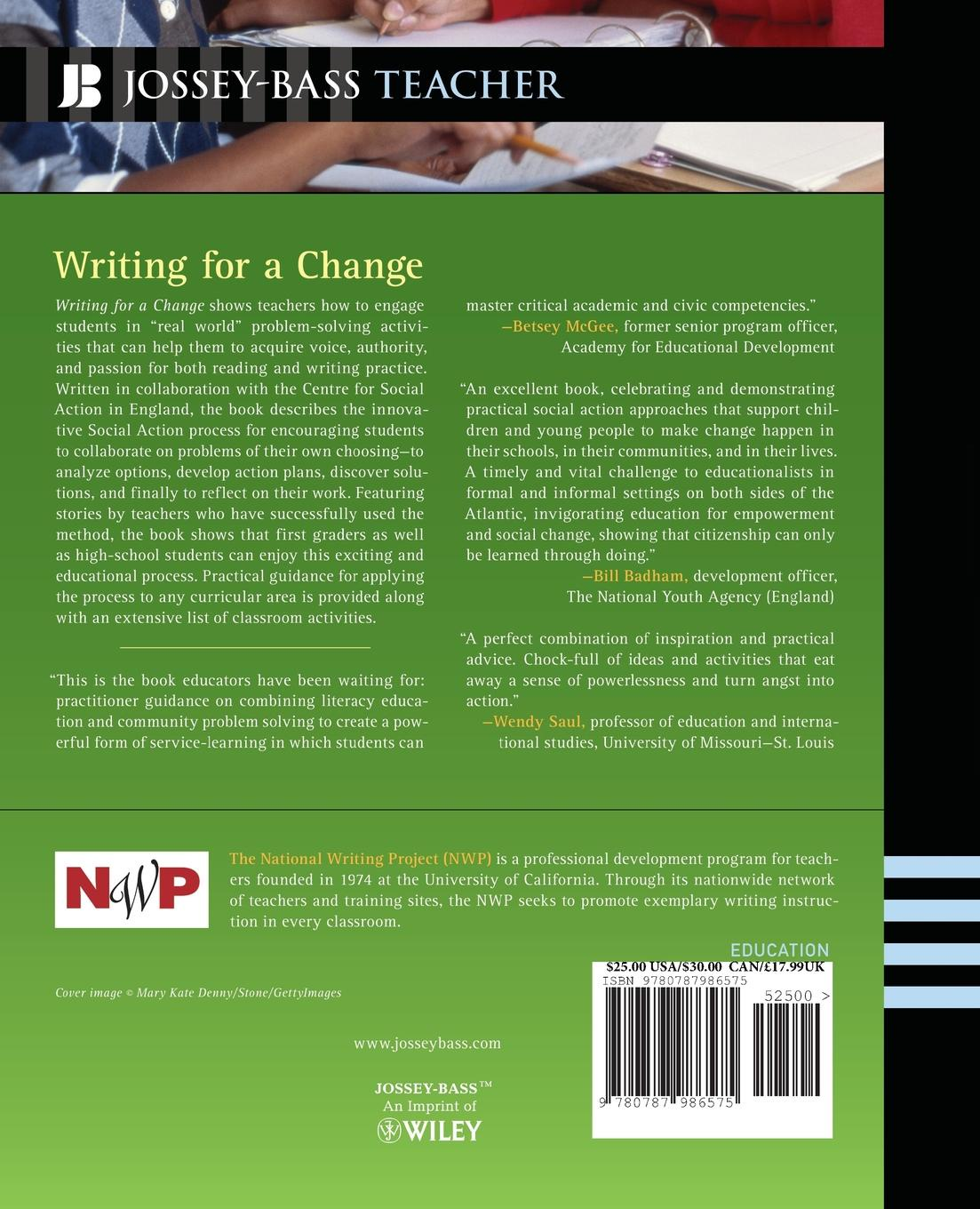 Writing for a Change. Boosting Literacy and Learning Through Social Action re imagining teacher professional learning for social change