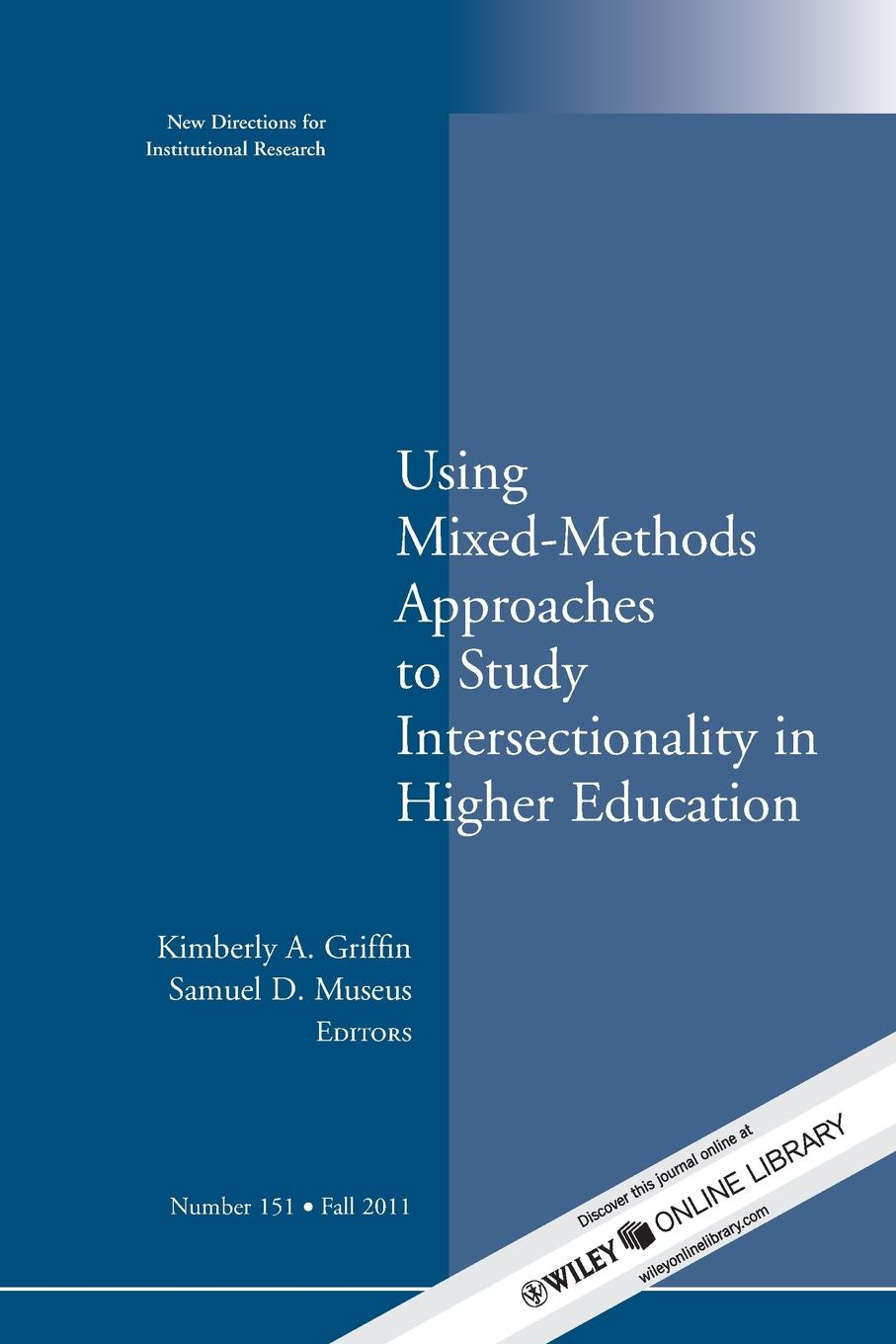 Using Mixed Methods to Study Intersectionality in Higher Education недорго, оригинальная цена