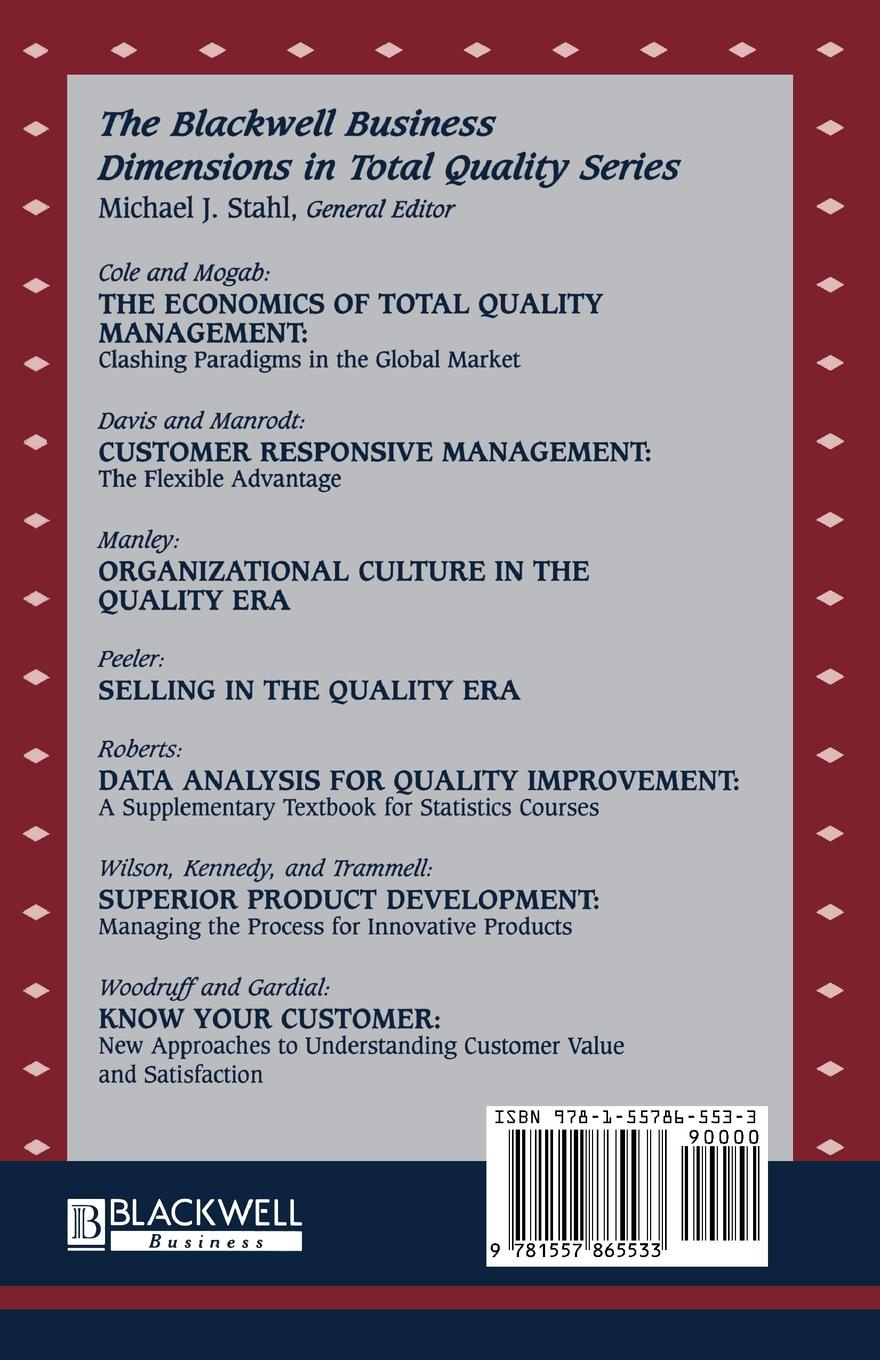 Robert Woodruff, Sarah Gardial, Michael Ed. Woodruff Know Your Customer. New Approaches to Understanding Customer Value and Satisfaction wilfred ngesu mutua the learner customer support systems and satisfaction
