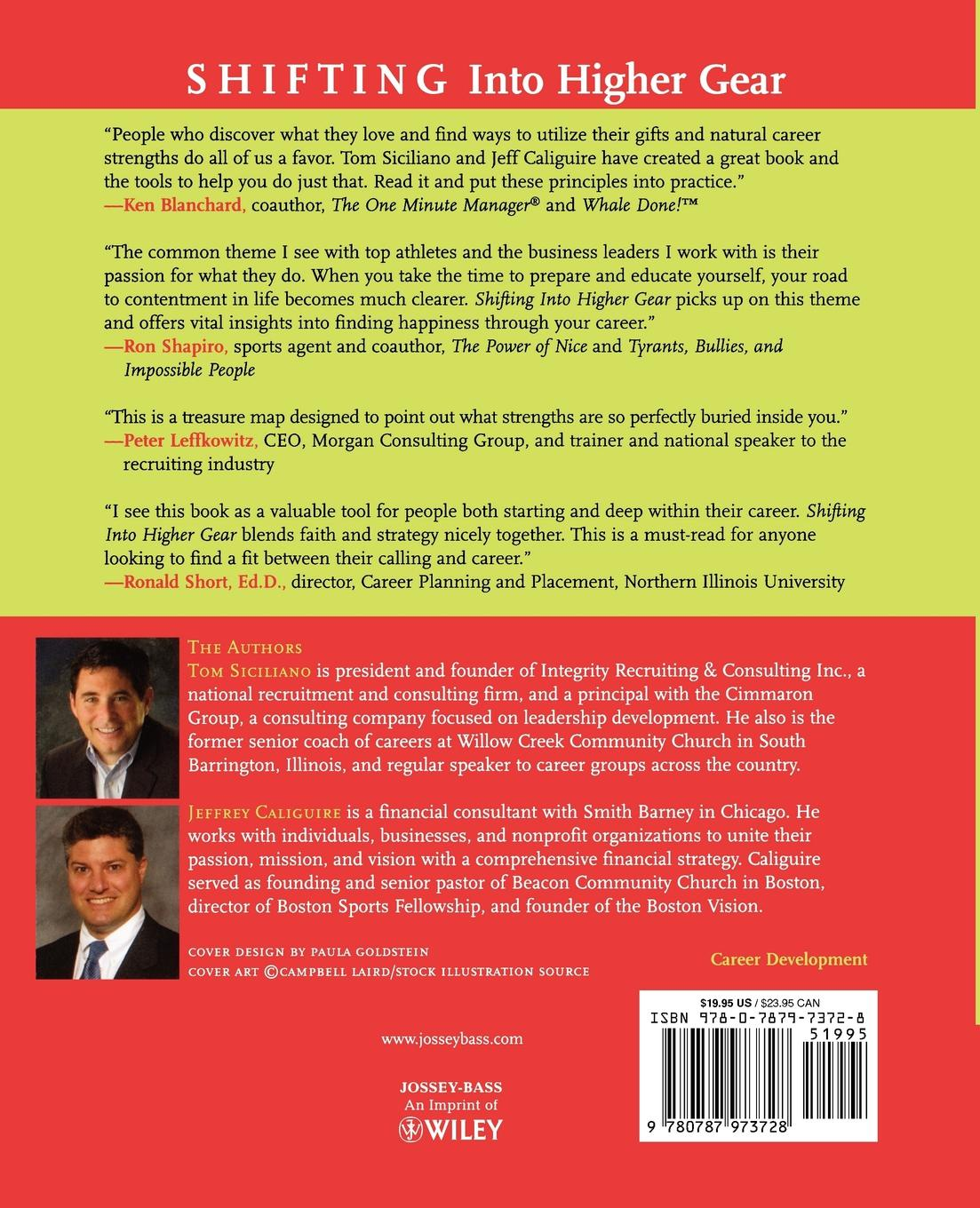 Tom Siciliano, Jeff Caliguire, Siciliano Shifting Into Higher Gear. An Owner's Manual for Uniting Your Calling and Career barnett d calling major tom