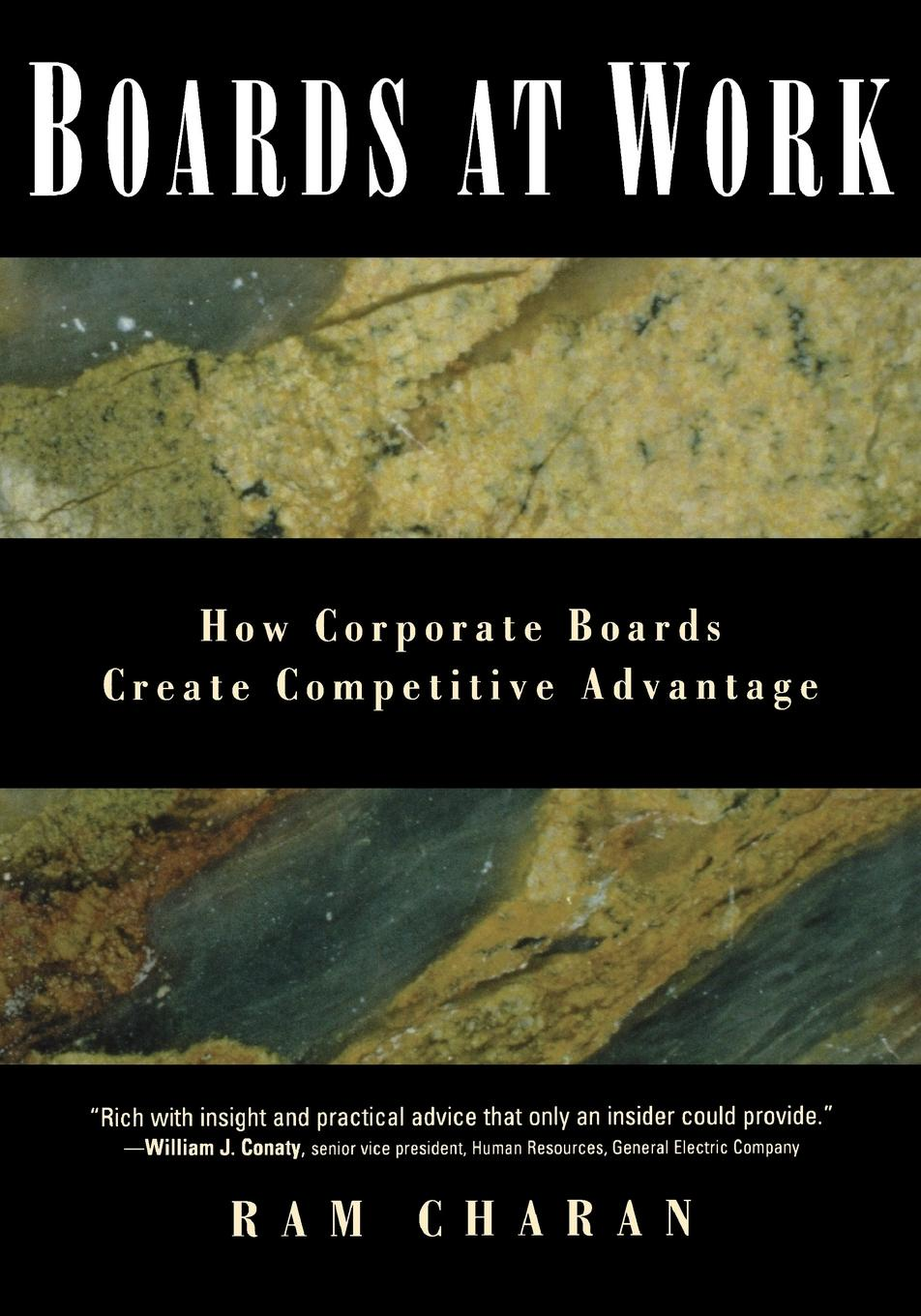 Ram Charan, Charan Boards at Work. How Corporate Boards Create Competitive Advantage avlonas nikos practical sustainability strategies how to gain a competitive advantage
