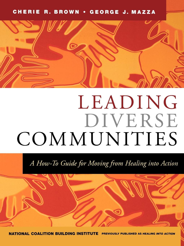 "Leading Diverse Communities Книга""Leading Diverse Communities""...."