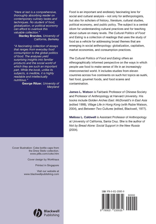 Melissa Caldwell, Watson, Caldwell ML The Cultural Politics of Food and Eating. A Reader towards a cultural politics of climate change