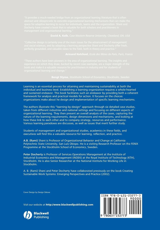 Ronald Wardhaugh, Abraham B. Rami Shani, Peter Docherty Learning by Design. Building Sustainable Organizations marian keeler fundamentals of integrated design for sustainable building
