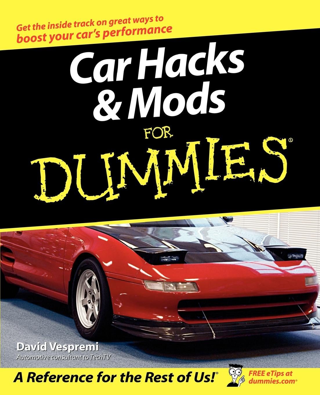 Vespremi Car Hacks Mods For Dummies mods shop интернет магазин