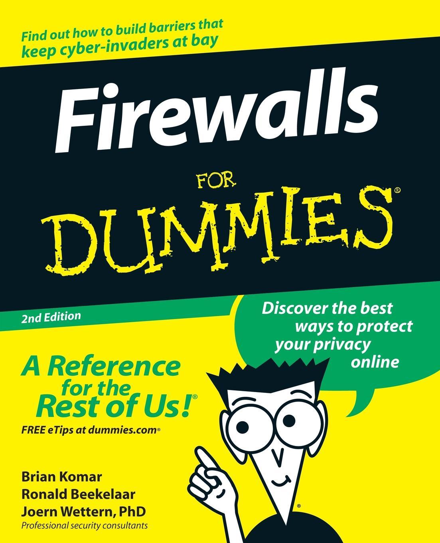 Komar, Beekelaar, Wettern Firewalls For Dummies 2e harvey excel for dummies 2e