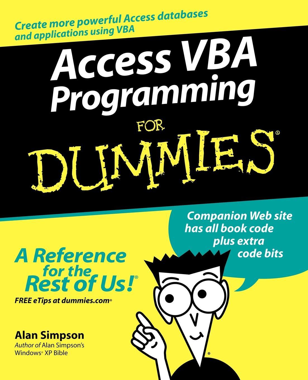 Alan Simpson, Greg Simpson Access VBA Programming for Dummies greg bach coaching basketball for dummies
