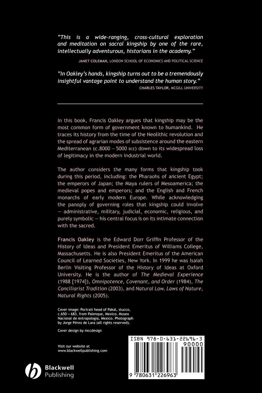 Francis Oakley Kingship. The Politics of Enchantment wicked enchantment