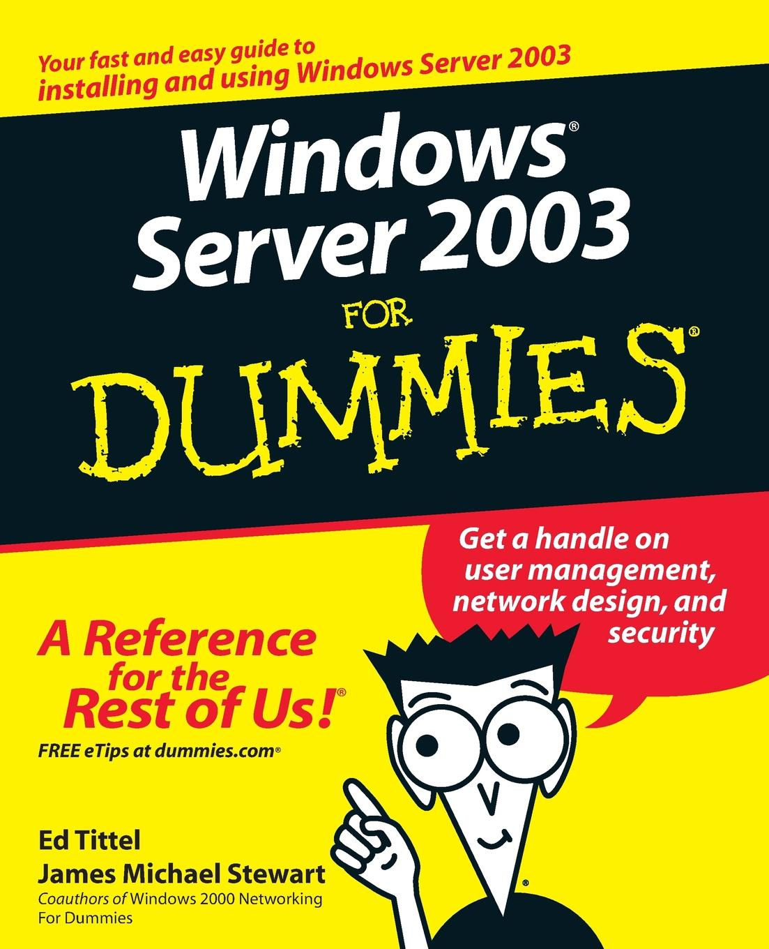 Tittel, Stewart Windows Server 2003 For Dummies ed tittel xml for dummies