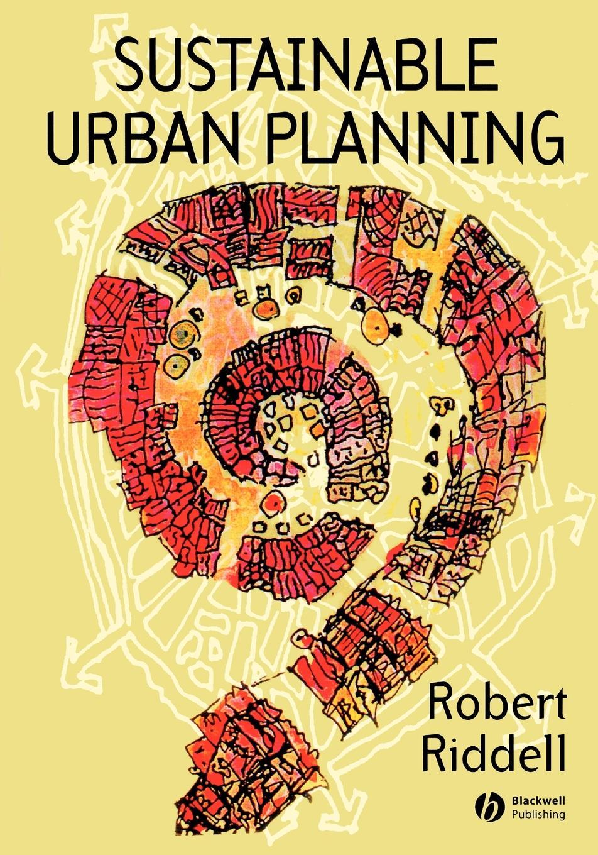 Riddell Sustainable Urban Planning jordan yin urban planning for dummies