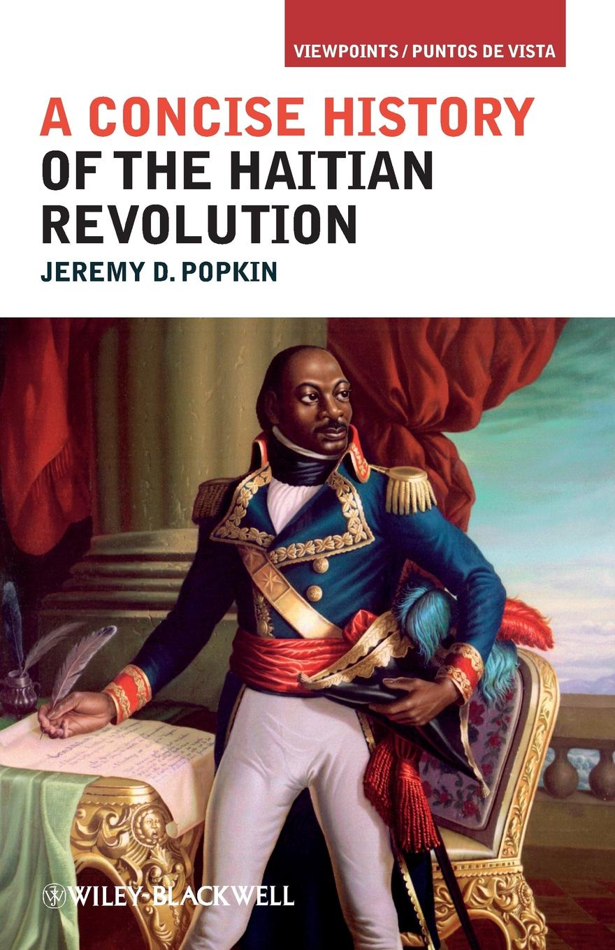 Popkin Concise History of Haitian Rev scotland a concise history