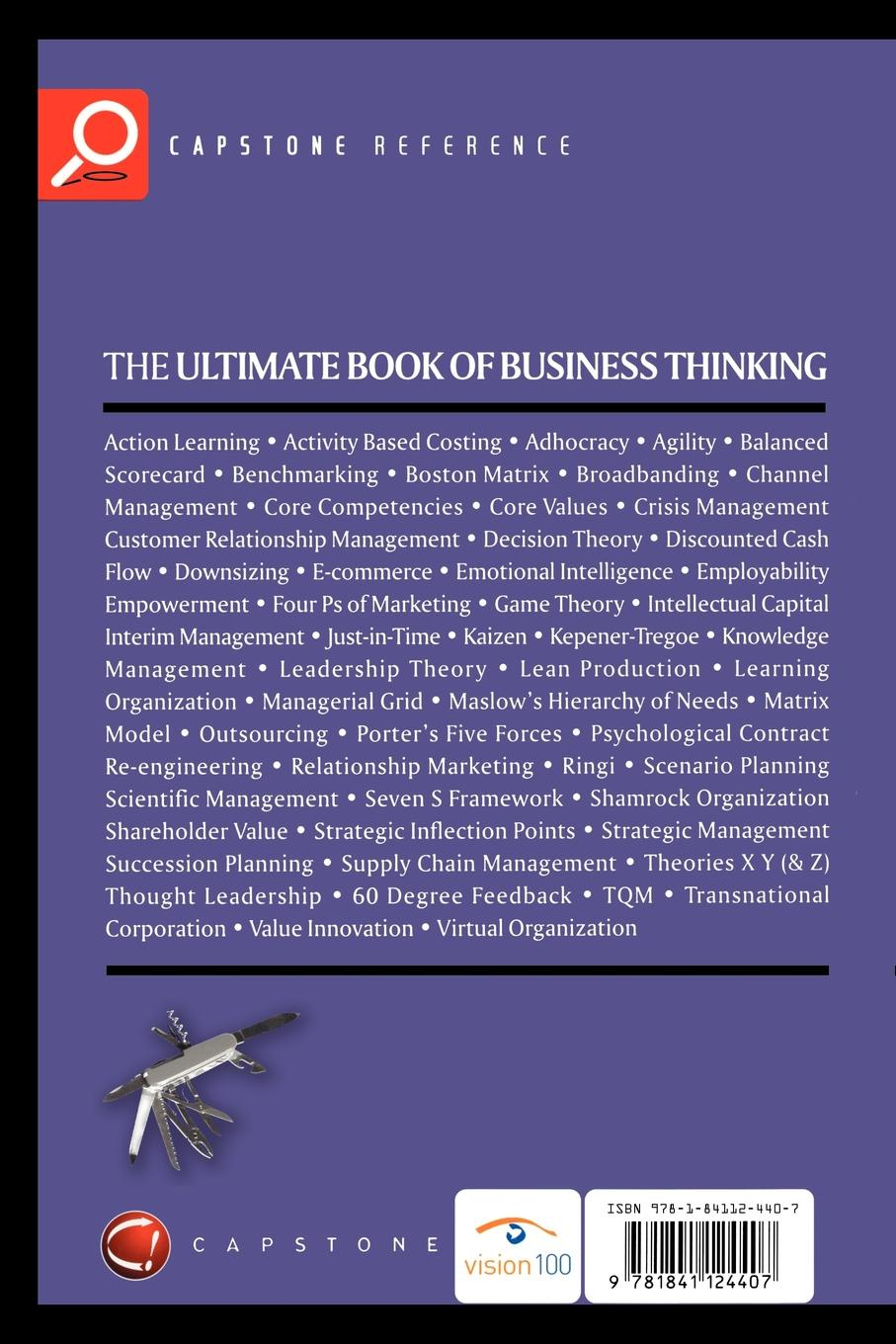 Des Dearlove The Ultimate Book of Business Thinking. Harnessing the Power of the World's Greatest Business Ideas dee blick the ultimate small business marketing book