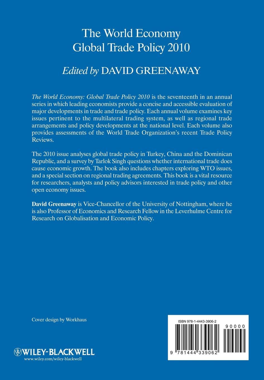 Greenaway World Economy david greenaway the world economy global trade policy 2011