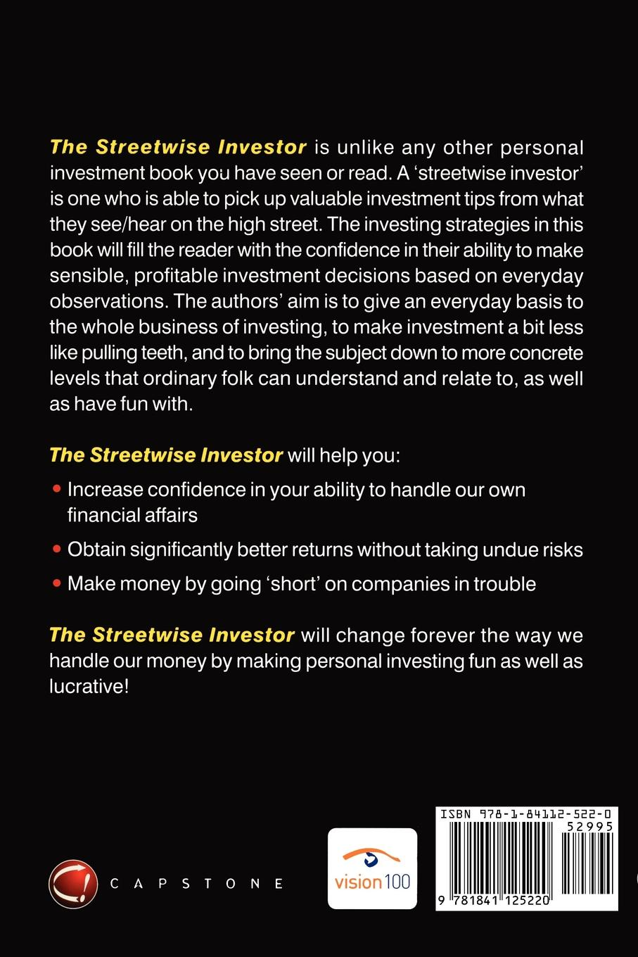 Alan Moore, James Moore The Streetwise Investor. Extraordinary Investing for Ordinary People james lake no ordinary seaman