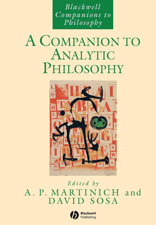 Martinich, Sosa Companion to Analytic Philosophy недорого