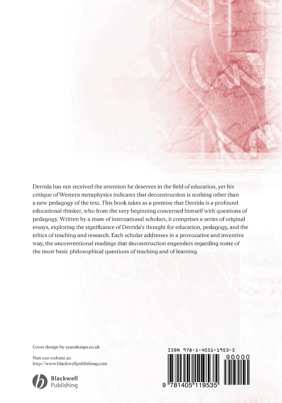 Trifonas, Donada Peters Derrida, Deconstruction and Education. Ethics of Pedagogy and Research trifonas donada peters derrida deconstruction and education ethics of pedagogy and research