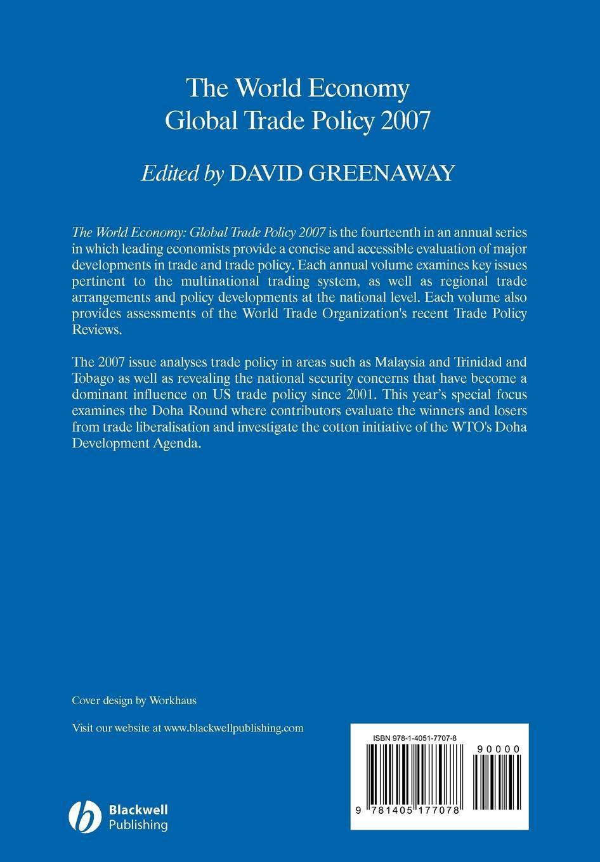 Greenaway Global Trade Policy 2007 david greenaway the world economy global trade policy 2011