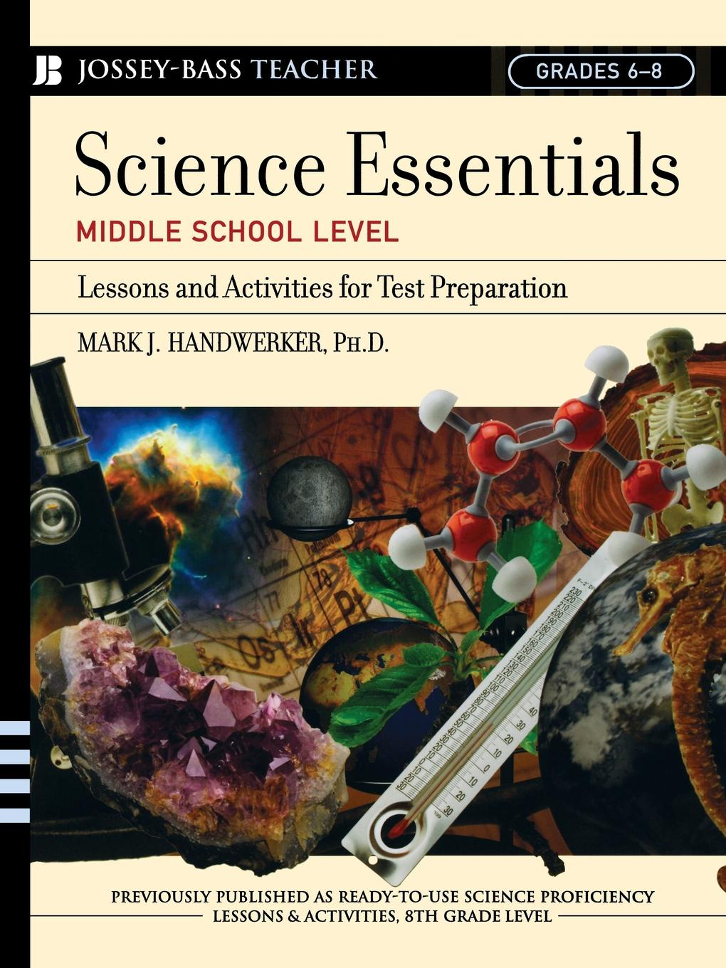 Mark J. Handwerker Science Essentials, Middle School Level. Lessons and Activities for Test Preparation preparation crop tee