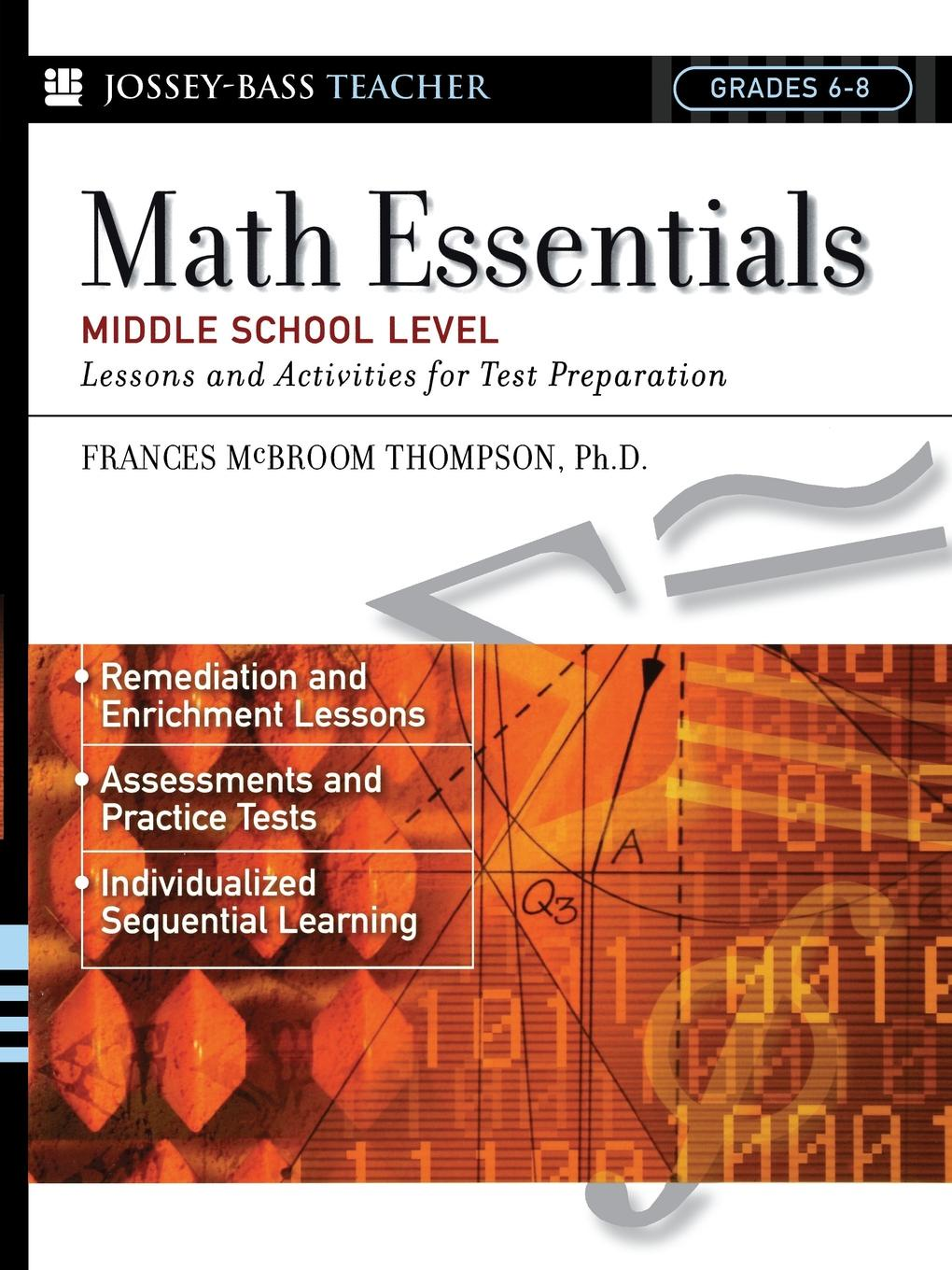 Frances McBroom Thompson Math Essentials, Middle School Level. Lessons and Activities for Test Preparation preparation crop tee