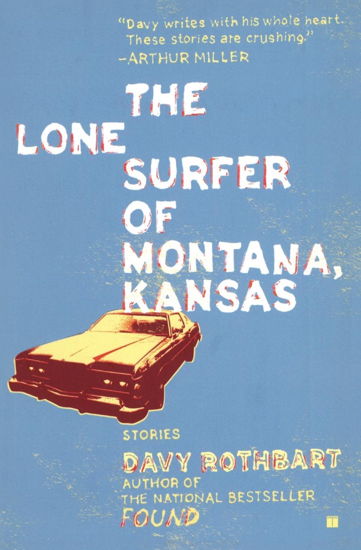 DAVY ROTHBART LONE SURFER OF MONTANA KANSAS планшет explay surfer 8 01