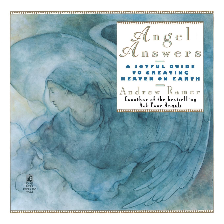 Andrew Ramer Angel Answers. Creating Heaven on Earth детская косметика earth mama angel baby
