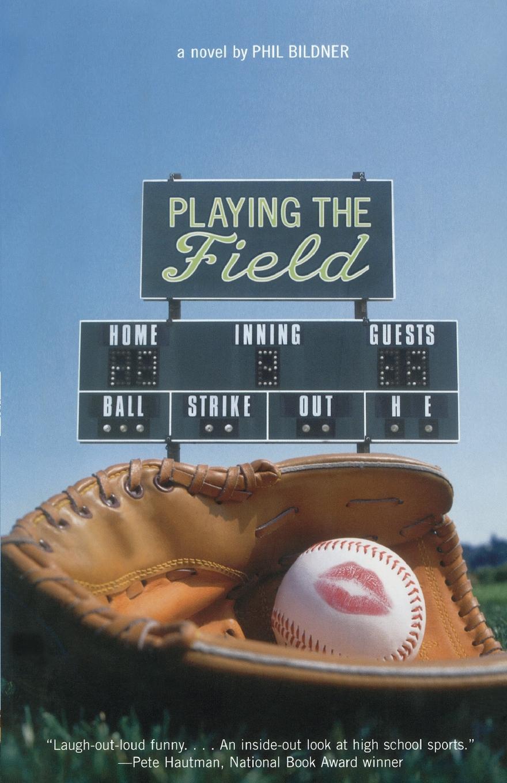 Phil Bildner Playing the Field
