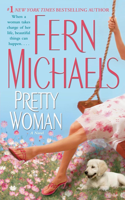 цена Fern Michaels Pretty Woman онлайн в 2017 году