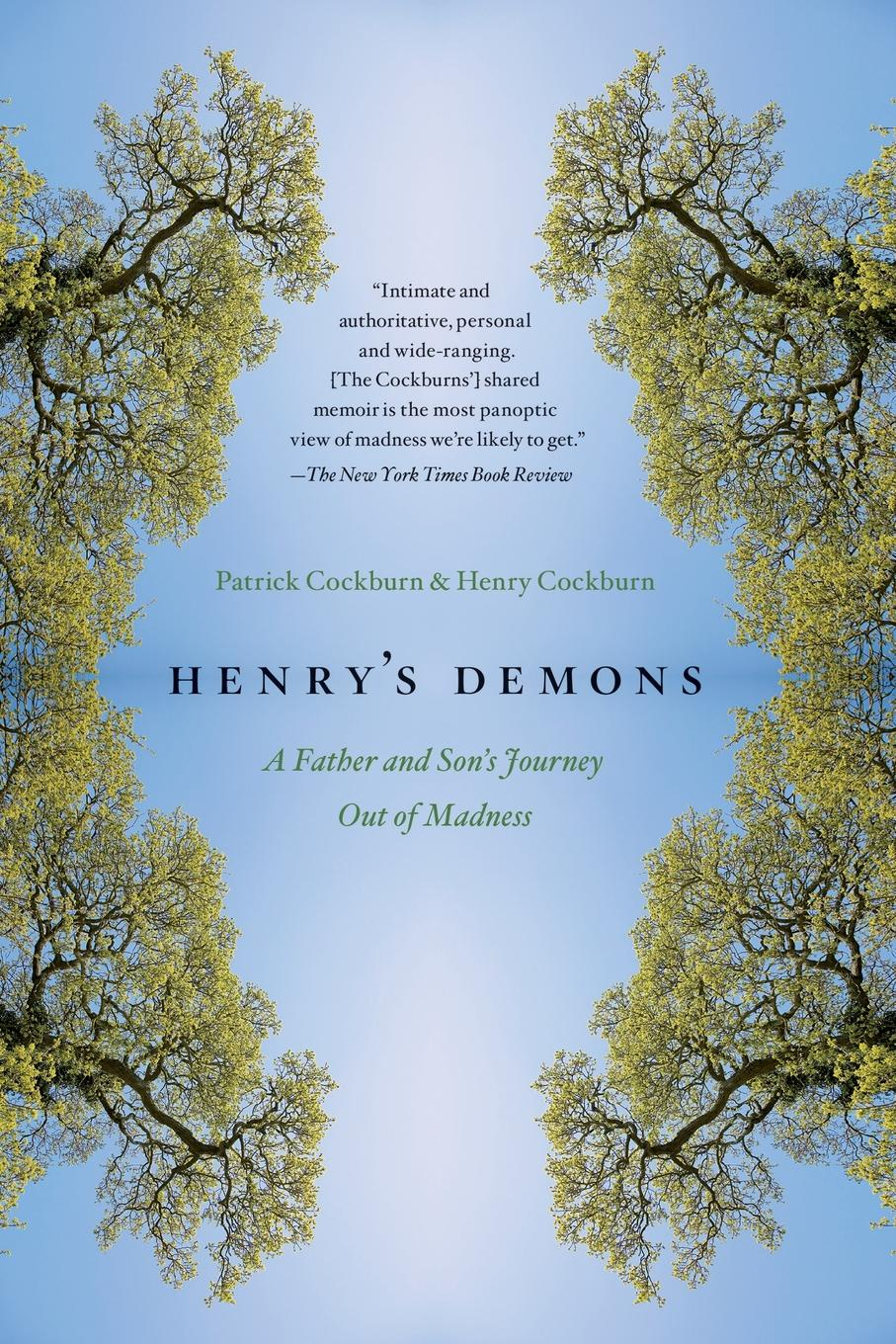 лучшая цена Patrick Cockburn, Henry Cockburn Henry's Demons. A Father and Son's Journey Out of Madness