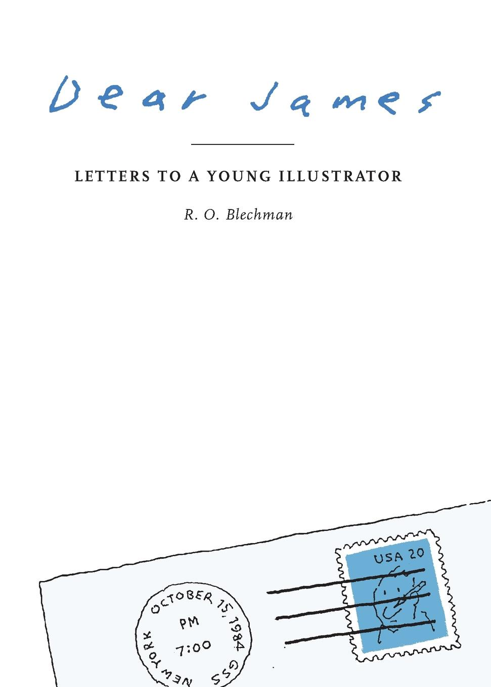 R. O. BLECHMAN DEAR JAMES