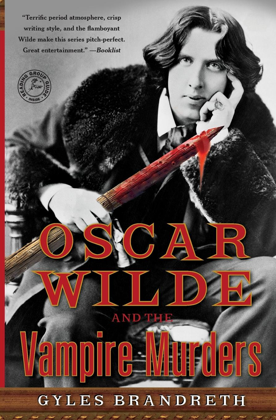 BRANDRETH OSCAR WILDE AND THE VAMPIRE MURDERS цена