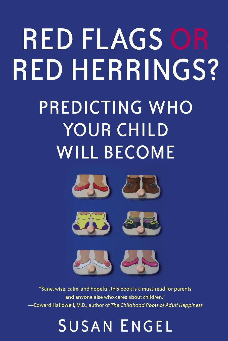 Susan Engel Red Flags or Red Herrings?. Predicting Who Your Child Will Become red