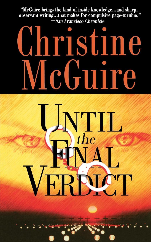 Christine McGuire Until the Final Verdict charlotte douglas verdict daddy
