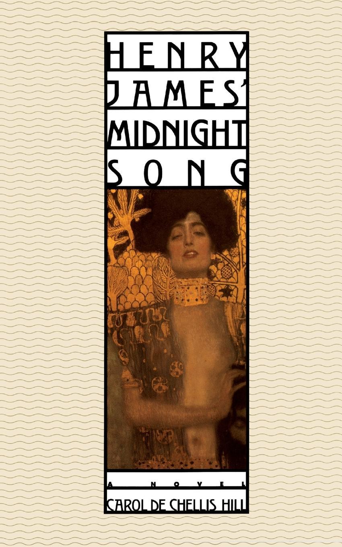 лучшая цена Carol Dechellis Hill Henry James' Midnight Song