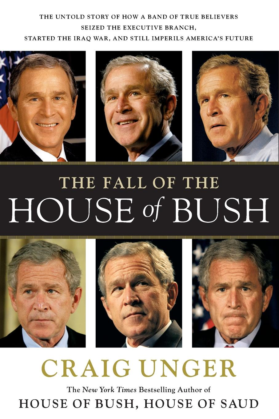 UNGER FALL OF THE HOUSE BUSH