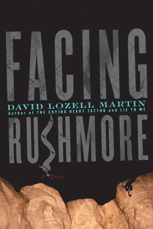 David Lozell Martin Facing Rushmore