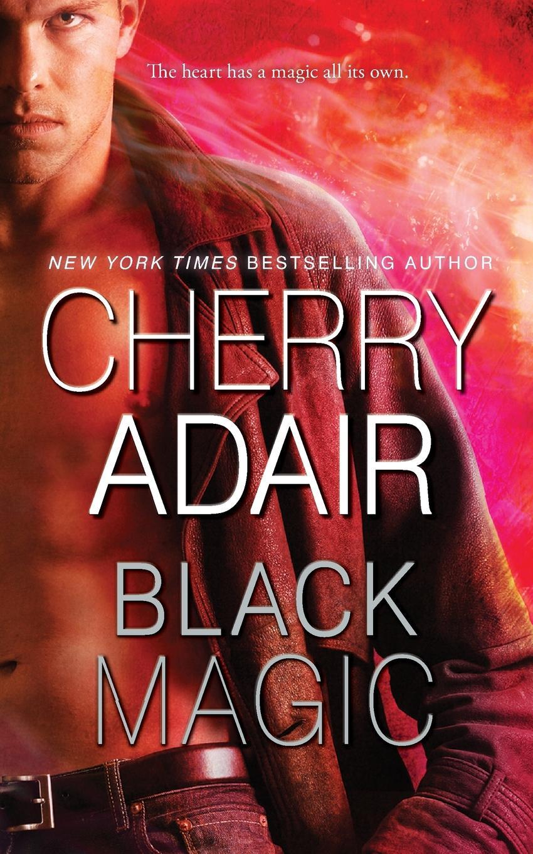 Cherry Adair Black Magic cherry adair relentless