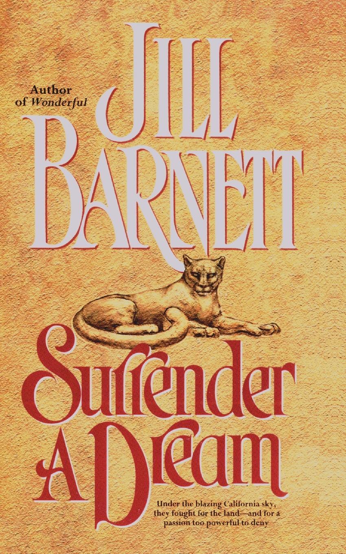 Jill Barnett, Copyright Paperback Collection Surrender a Dream metsy hingle surrender