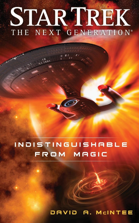 David A. McIntee Star Trek. The Next Generation: Indistinguishable from Magic